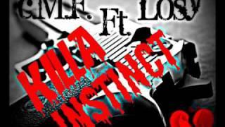 Killa Instinct - c.M.F. Ft. Losy