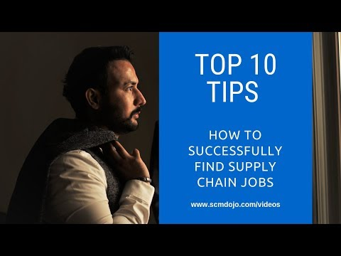 10 Ways On How To Successfully Find Supply Chain Jobs