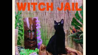 "Witch Jail - ""Slimewave, USA"""