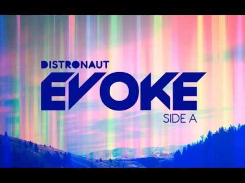 Distronaut - Evoke Deluxe (2012) [1:03:41]