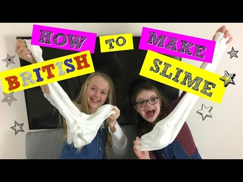 HOW TO MAKE BRITISH SLIME!!  OUR FIRST ATTEMPT AND IT 'WORKED'!!!