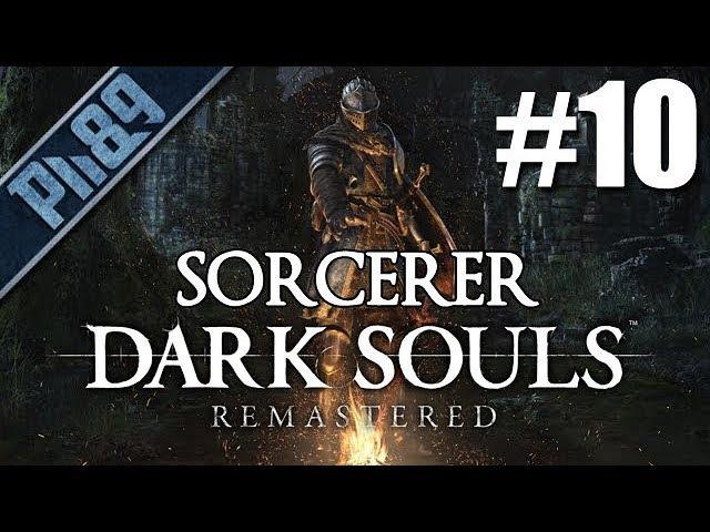 GUARDIAN, ARTORIAS, KALAMEET, MANUS, SIF | Dark Souls Remastered Sorcerer végigjátszás #10