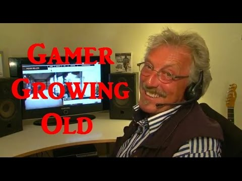 Gamer Growing Old...