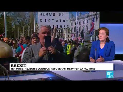 Brexit : 1er ministre, Boris Johnson refuserait de payer la facture