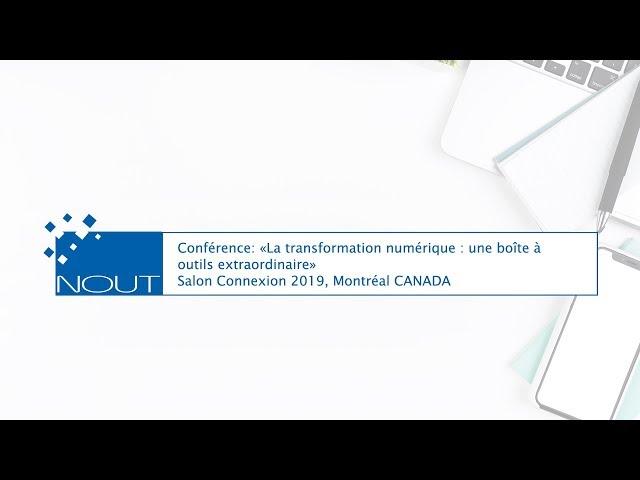 Replay conférence SALON Connexion «La Transformation numérique : une boîte à outils extraordinaire»
