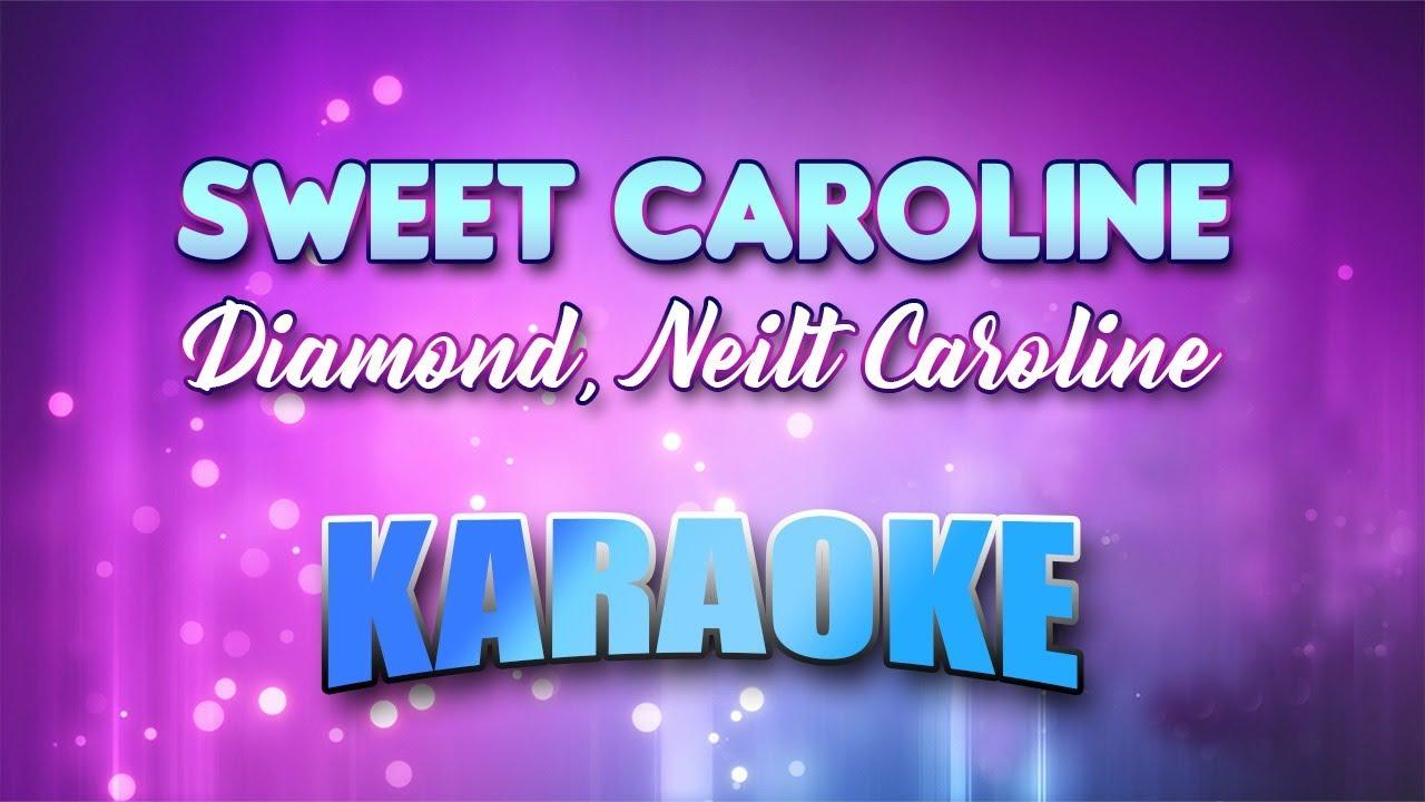 Diamond, Neil - Sweet Caroline (Karaoke version with ...