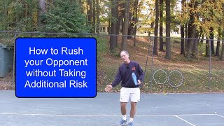 Tennis Instruction - Rush your Opponent and Gain Time for Yourself