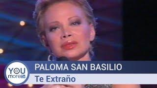 Paloma San Basilio - Te Extraño