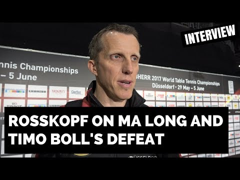 JORG ROSSkOPF INTERVIEW ON MA LONG AND TIMO BOLL!