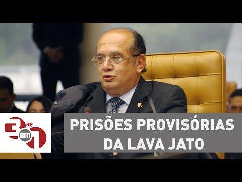 Decisão De Gilmar Mendes Deve Aumentar Prisões Provisórias Da Lava Jato