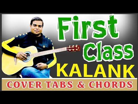 Kalank | Baki Sab First Class | Guitar Tabs Chords & Cover | Arijit Singh & Neeti Mohan | Pritam |