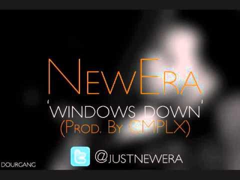 NewEra - Windows Down (Prod. By CMPLX)