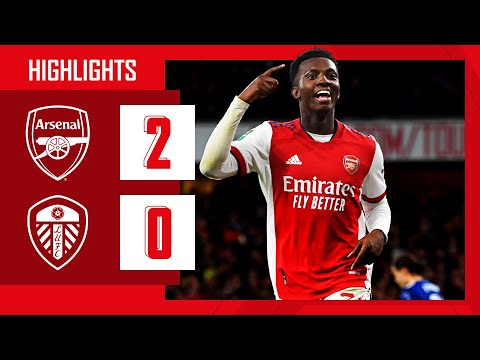HIGHLIGHTS | Arsenal vs Leeds United (2-0) | Carabao Cup | Super sub Chambers & Nketiah