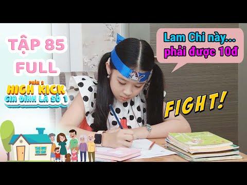 Gia đình Là Số 1 Phần 2 | Tập 85 Full: Lam Chi Quyết Chí Học Hành để...''hành Hạ'' Chú Julien