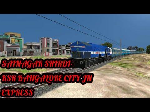 SAI NAGAR SHIRDI - KSR BANGALORE CITY JN EXPRESS PART 1 || MSTS || || OPEN RAILS || PART 1