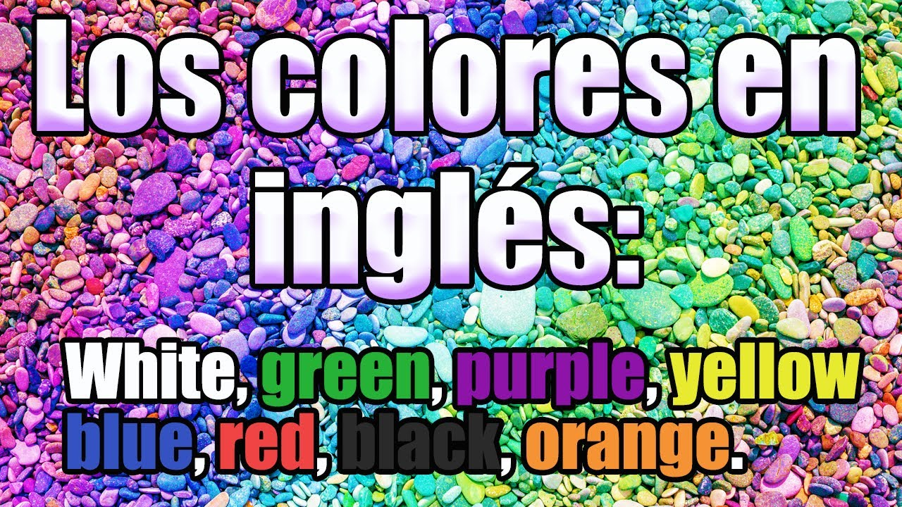Los colores en ingl s con enf que en pronunciaci n youtube for Pronunciacion en ingles