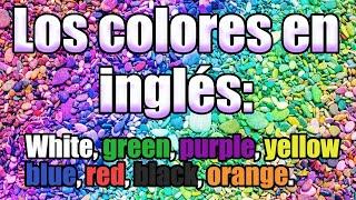 Los Colores En Inglés Con Enfóque En Pronunciación Youtube