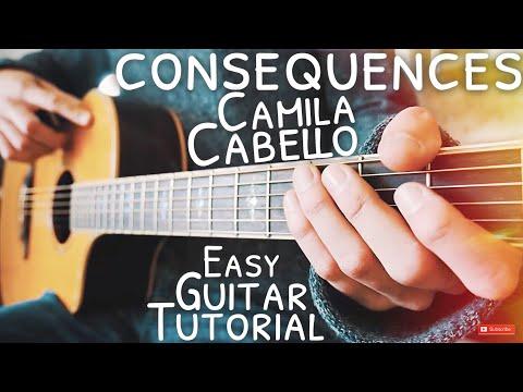 Consequences Camila Cabello Guitar Tutorial // Consequences Guitar // Guitar Lesson #596