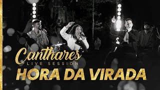 Canthares - Hora da Virada (Videoclipe Oficial)