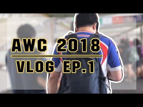AWC 2018 | VLOG EP.1