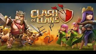 Clash Of Clans Attacks EP2
