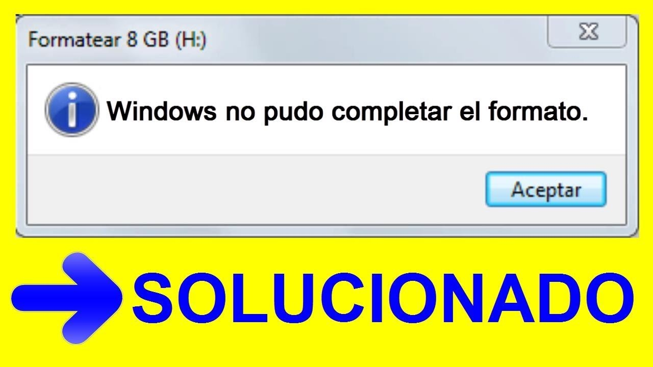 Windows No Pudo Completar El Formato No Puedo Formatear Mi Usb 2019 Solucionado Youtube