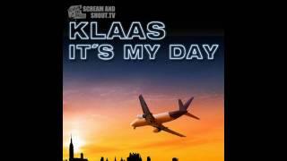 Klaas - It´s my day (Club Mix)