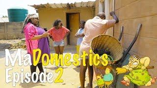 Madomestics Episode 2 | BUSTOP TV