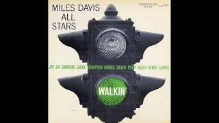 Miles Davis All Stars - Walkin' (Full Album) 1957
