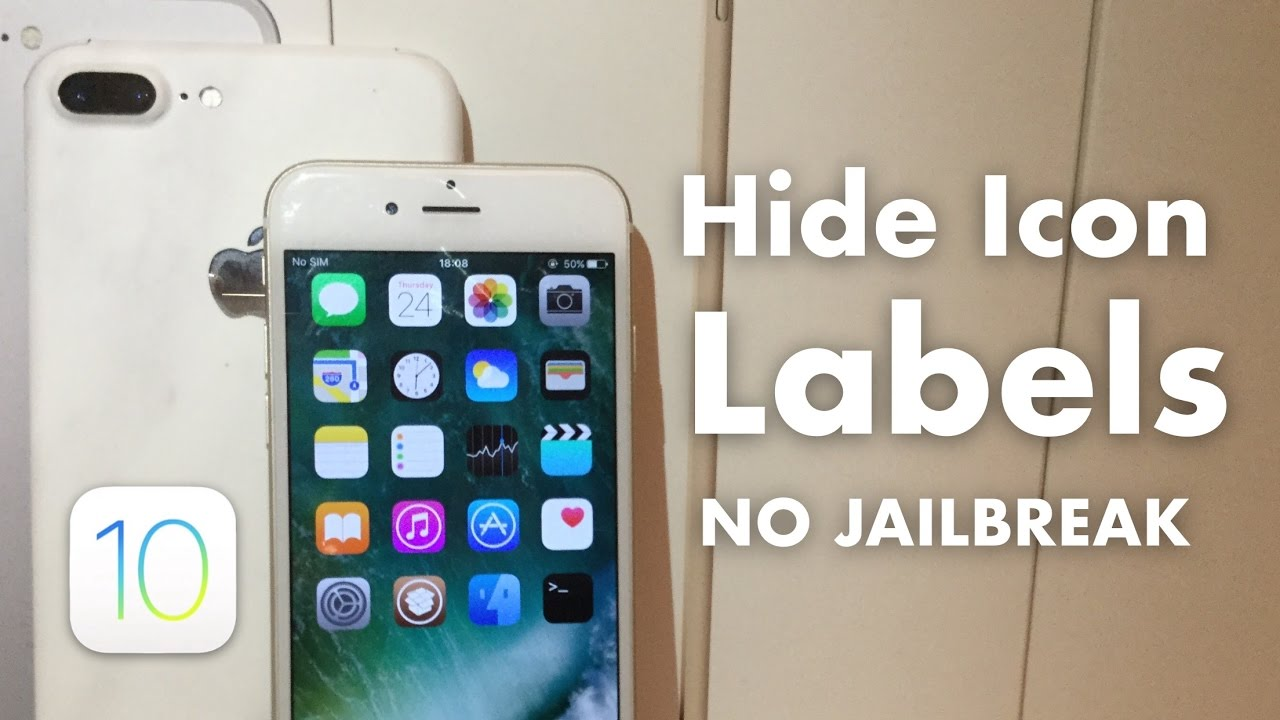 [iOS 10] How to Hide Icon Labels No Jailbreak!