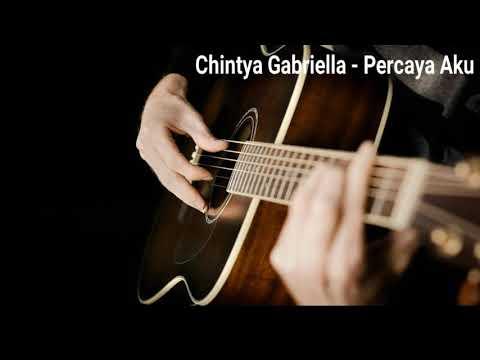 lagu-viral-chintya-gabriella---percaya-aku-(original-song)
