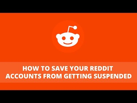 Reddit Lecture # 3: How to save your Reddit Accounts from getting suspended