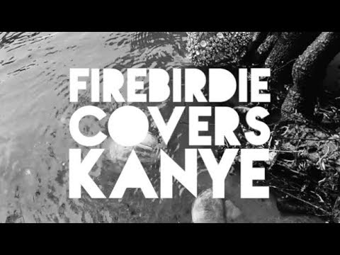 Firebirdie | Ghost Town (Kanye West cover)