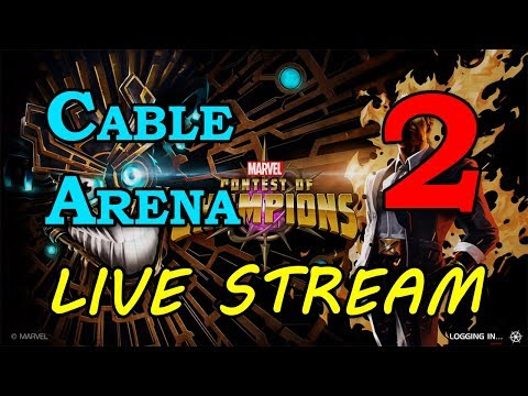Cable Arena - Round 2 - Part 2 | Marvel Contest of Champions Live Stream