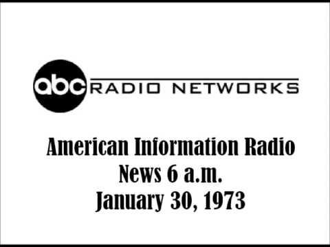 ABC RADIO NEWS AT 6 A.M., JAN. 30, 1973