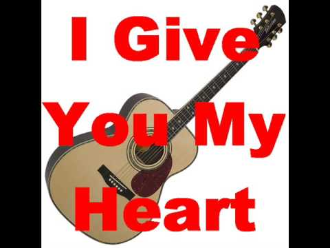 I Give You My Heart - guitar instrumental