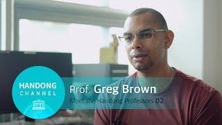Meet the Handong Professors 02 - Greg Brown
