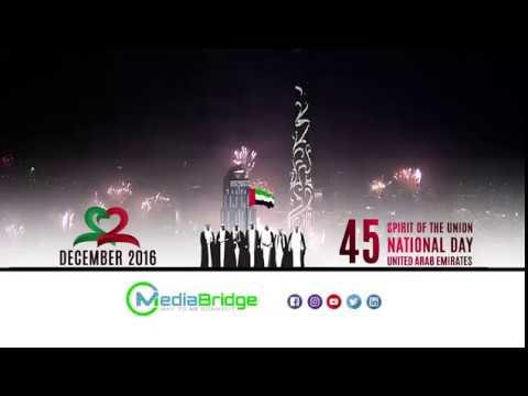 45th NATIONAL DAY SPIRIT OF THE UNION  UNITED ARAB EMIRATES Media Bridge Tv