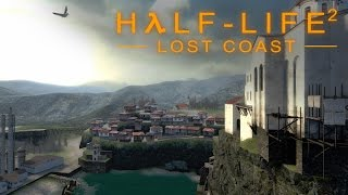 Half-Life 2: Lost Coast - Прохождение игры на русском