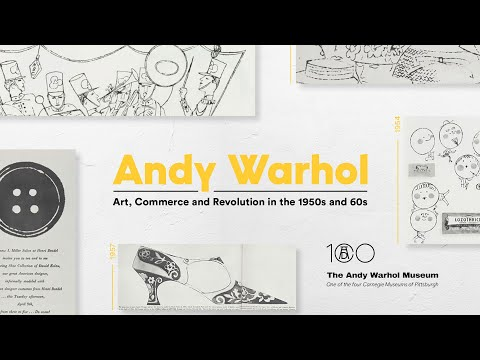 Andy Warhol | Art, Commerce and Revolution in the 1950s and 60s