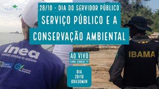 A importância do servidor público para a conservação ambiental - VERDE MAR #85