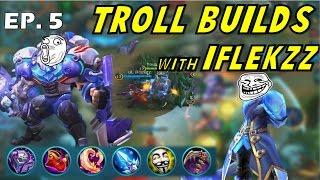 Mobile Legends : Gemik and iFlekzz Troll Builds Episode #5 (Johnson & Bane)