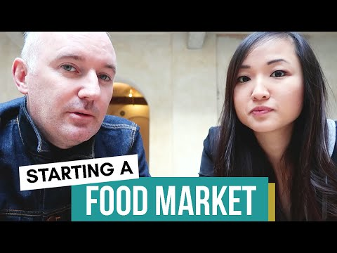 How To Start A Food Market And Scale It Around The World With Martin Barry