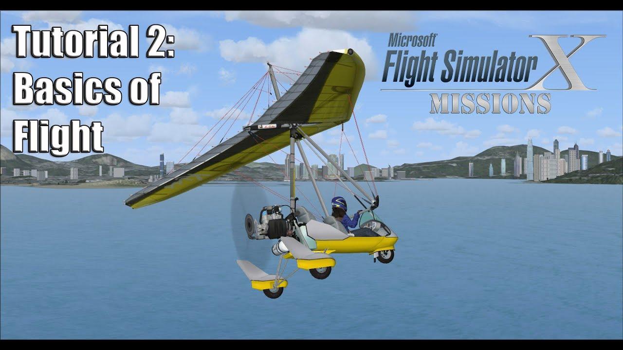fsx flight simulator x missions tutorial 2 basics of flight youtube