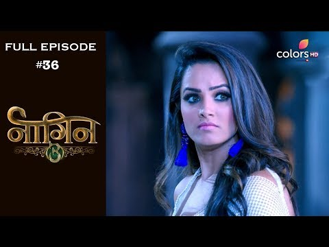Naagin 3 - 6th October 2018 - नागिन 3 - Full Episode thumbnail