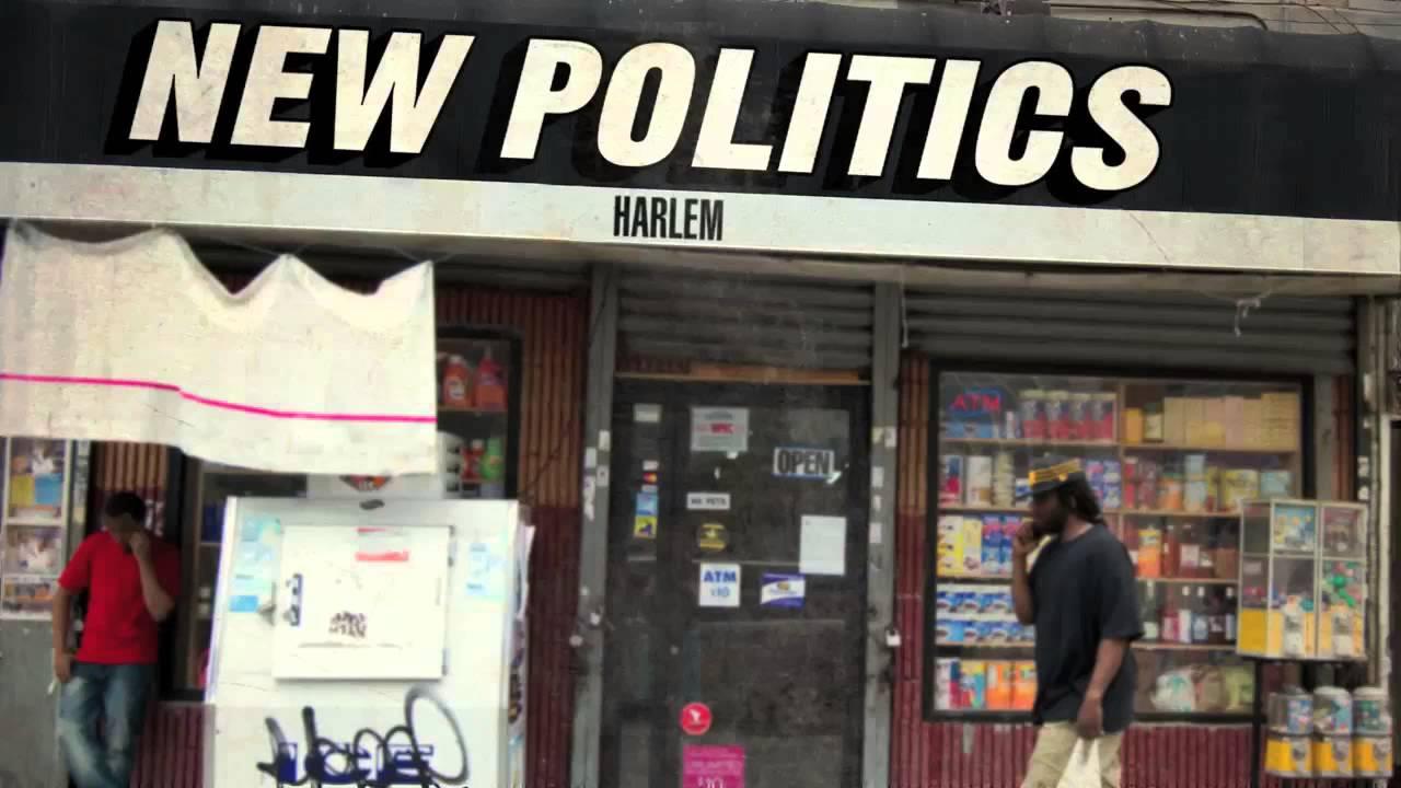 New politics harlem скачать