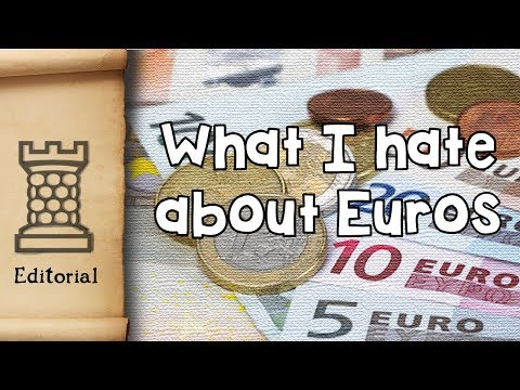 What I hate about the Euro... - Editorial