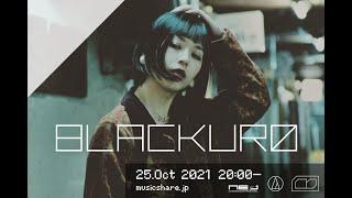 BLACKUR0 : MUSIC SHARE #094 @Audio Technica Astro Studio