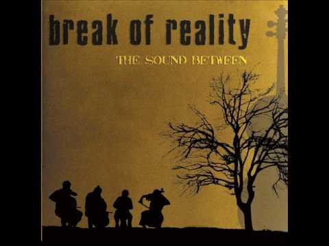 Break Of Reality - Beyond Recourse
