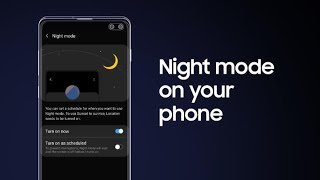 Galaxy S10: How to turn on Night mode